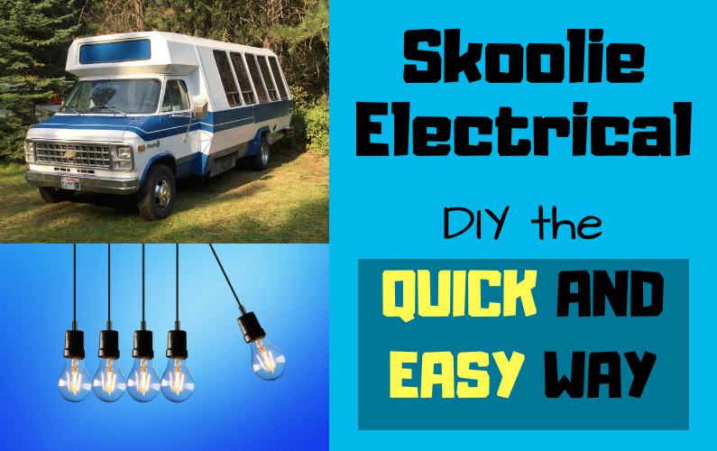 School Bus Conversion Electrical: Our Simple Setup Having NO electrical experience